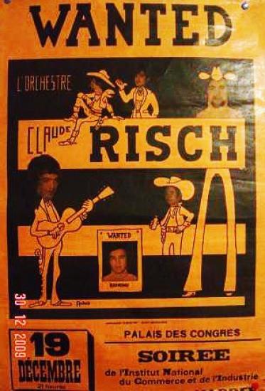 """Affiche """"WANTED CLAUDE RISCH"""" 1968 annonçant une soirée au Palais des congrés à Lyon."""